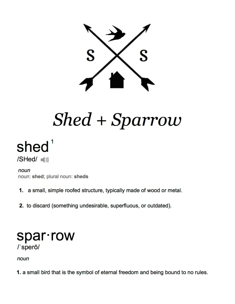shed and sparrow larger type copy